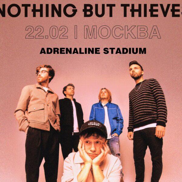 Концерт группы «Nothing But Thieves» 19-20 ноября